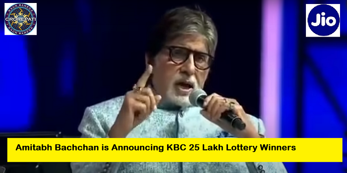 Amitabh Bachchan is announcing KBC 25 Lakh Lottery Winner List 2020